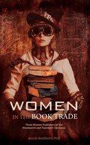 Women in the Book Trade: Three Women Publishers of the Nineteenth & Twentieth Centuries