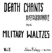 Death Chants, Breakdowns, And Milit