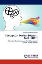 Conceptual Design Support Tool (Cdst)
