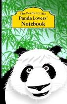 The Perfect Little Panda Lovers' Notebook