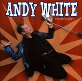Andy White - Still Love You So (The White Andy)