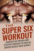 The Super Six Workout