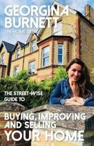 The Street-wise Guide to Buying, Improving and Selling Your Home