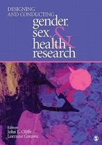 Designing and Conducting Gender, Sex, and Health Research