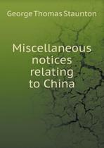 Miscellaneous Notices Relating to China