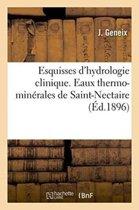 Esquisses d'Hydrologie Clinique Eaux Thermo-Min�rales de St-Nectaire, Indications Contre-Indications