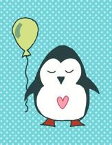 Penguin Holding a Balloon Music Notebook