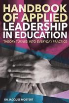 Handbook of Applied Leadership in Education