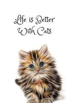 Life is Better With Cats Journal