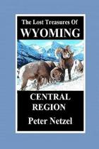The Lost Treasures of Wyoming-Central Region