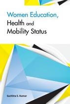 Women Education, Health & Mobility Status