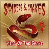 Spiders & Snakes - Year Of The Snake