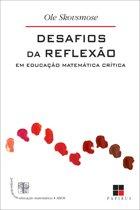 Desafios da reflexão em educação matemática crítica