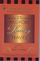The Penny Pincher's Passport to Luxury Travel