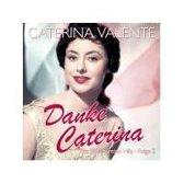 Caterina Valente - Danke Caterina - Die 50 Schonsten H