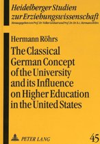 Classical German Concept of the University and Its Influence on Higher Education in the United States
