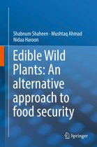 Edible Wild Plants: An alternative approach to food security