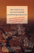 Hoe Maak Je Een Succesvol Stedelijk Ontwikkelingprogramma?