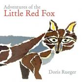 Adventures of the Little Red Fox