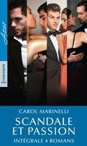 Scandale et passion - Intégrale 4 romans