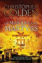Shadow Saga (3): Of Masques And Martyrs