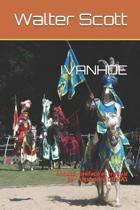 Ivanhoe: Annot�, pr�fac� et traduit par Alexandre DUMAS