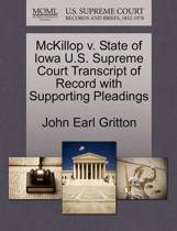 McKillop V. State of Iowa U.S. Supreme Court Transcript of Record with Supporting Pleadings