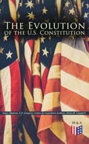The Evolution of the U.S. Constitution