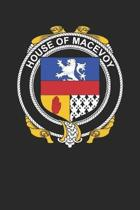 House of Macevoy: Macevoy Coat of Arms and Family Crest Notebook Journal (6 x 9 - 100 pages)