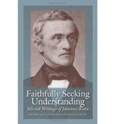 Faithfully Seeking Understanding