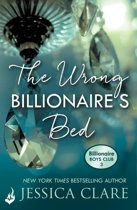 The Wrong Billionaire's Bed