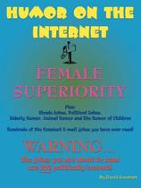 Humor on the Internet, Female Superiority