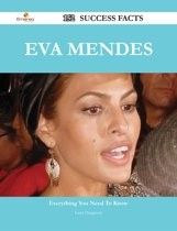Eva Mendes 152 Success Facts - Everything you need to know about Eva Mendes