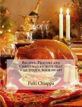 Recipes, Prayers and Christmas Stories That Will Touch Your Heart