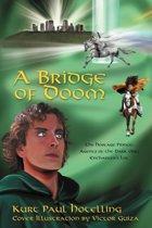 A Bridge of Doom