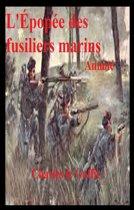 L'Épopée des fusiliers marin, Annoté