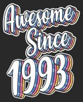 Awesome Since 1993: 26th Birthday Retro Born In Composition Notebook 100 Wide Ruled Pages Journal Diary