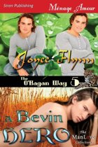 A Bevin Hero [The O'Hagan Way 5] (Siren Publishing Menage Amour Manlove)
