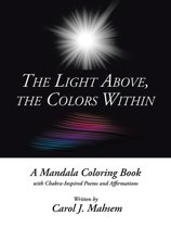 The Light Above, the Colors Within