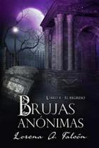 Brujas An nimas - Libro IV