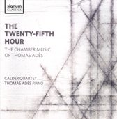 The Twenty-Fifth Hour. The Chamber Music Of Thomas