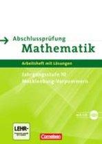 Abschlussprüfung Mathematik Sekundarstufe I. Mecklenburg-Vorpommern. Arbeitsheft mit CD-ROM