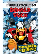 Donald Duck Dubbelpocket 60 - De ontmaskering van Superdonald