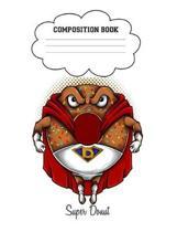Super Donut Composition Book