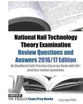 National Nail Technology Theory Examination Review Questions and Answers 2016/17 Edition