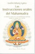Las Instrucciones Orales del Mahamudra