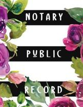 Notary Public Record: Notary Public Official Records Journal Log Book, elegant matte cover, 8.5'' X 11'' 110 pages