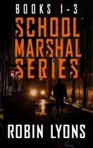 School Marshal Series Books 1-3