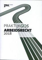Praktijkgids Arbeidsrecht 2018