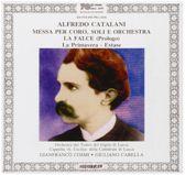 Catalani: Messa Per Soli, Coro E Orchestra